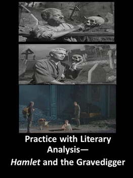 Practice with Literary Analysis—Hamlet and the Gravedigger