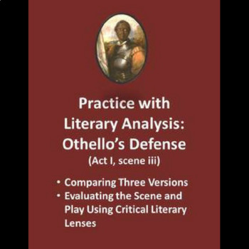 Free Practice with Literary Analysis: Othello's Defense