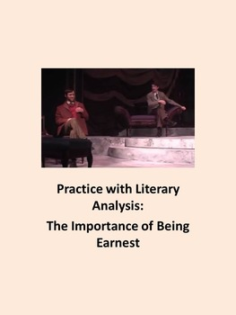 Practice with Literary Analysis: The Importance of Being Earnest