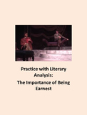 The Importance of Being Earnest: Practice with Literary Analysis