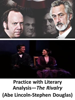 Practice with Literary Analysis—The Rivalry (Abe Lincoln-Stephen Douglas)