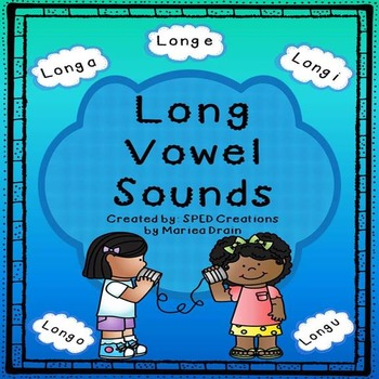 Practice with Long Vowel Sounds