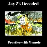 Jay Z's Decoded: Practice with Memoir