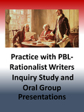 Practice with PBL- Rationalist Writers Group Inquiry Oral Presentations