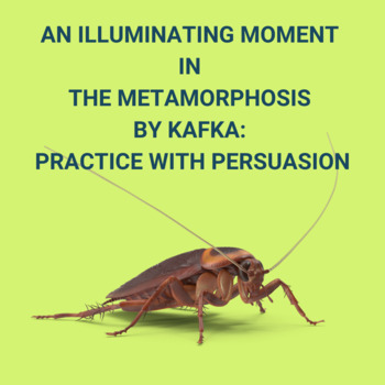 Practice with Persuasion—An Illuminating Moment in Kafka's The Metamorphosis