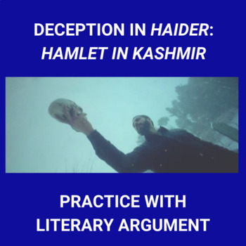 Practice with Persuasion— Deception in Haider or Hamlet in Kashmir