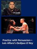 Practice with Persuasion—Luis Alfaro's Oedipus El Rey