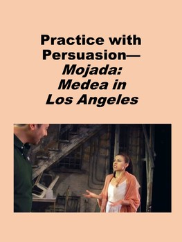 Practice with Persuasion— Medea in Los Angeles