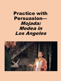 Practice with Persuasion— Mojada: Medea in Los Angeles