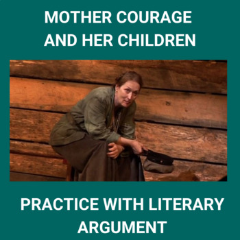 Practice with Persuasion— Mother Courage and her Children