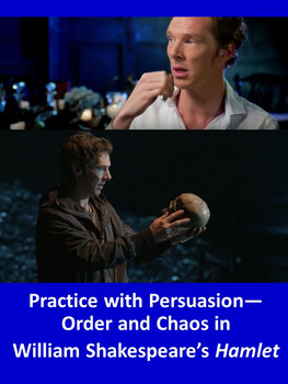 Practice with Persuasion—Order and Chaos in William Shakespeare's Hamlet