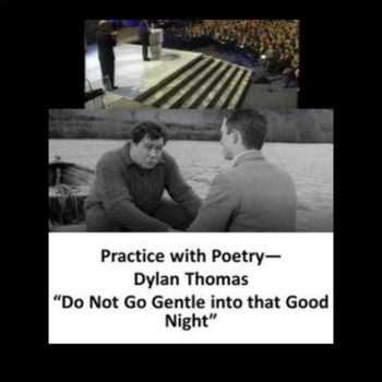 """Practice with Poetry— Dylan Thomas """"Do Not Go Gentle into that Good Night"""""""