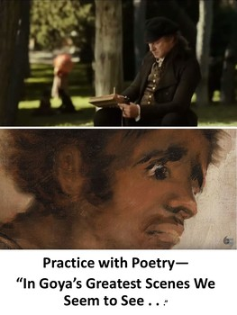 "Practice with Poetry— ""In Goya's Greatest Scenes We Seem to See . . ."""