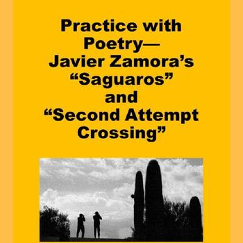 """Practice with Poetry— Javier Zamora's """"Saguaros"""" and """"Second Attempt Crossing"""""""