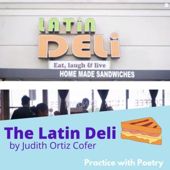 """Practice with Poetry— Judith Ortiz Cofer's """"The Latin Deli"""""""