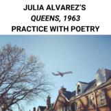 Queens, 1963 by Julia Alvarez: Practice with Poetry