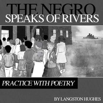 """Practice with Poetry: Langston Hughes' """"The Negro Speaks of Rivers"""""""