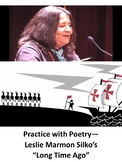 Long Time Ago by Leslie Marmon Silko: Practice with Poetry