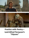 """Practice with Poetry— Lord Alfred Tennyson's """"Ulysses"""""""