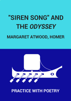 "Practice with Poetry: Margaret Atwood's ""Siren Song"" and Homer's The Odyssey"