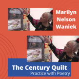 "Practice with Poetry— Marilyn Nelson  Waniek's ""The Century Quilt"""