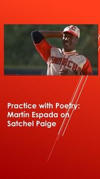 Practice with Poetry: Martín Espada on Satchel Paige