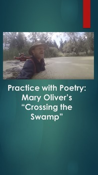 """Practice with Poetry: Mary Oliver's """"Crossing the Swamp"""""""