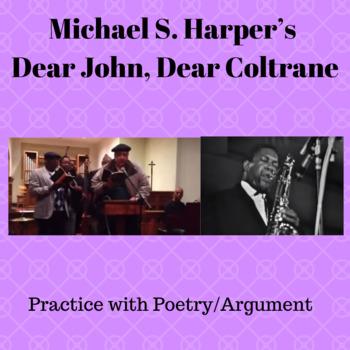 """Practice with Poetry— Michael S. Harper's """"Dear John, Dear Coltrane"""""""