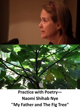 Practice with Poetry— Naomi Shihab Nye ''My Father and The Fig Tree""