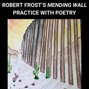 """Practice with Poetry—Robert Frost's """"Mending Walls"""""""