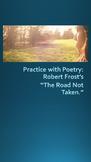 """Practice with Poetry: Robert Frost's, """"The Road Not Taken."""""""