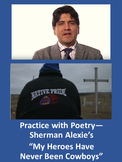 """Practice with Poetry— Sherman Alexie's """"My Heroes Have Never Been Cowboys"""""""