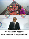 """Practice with Poetry— W.H. Auden's """"Refugee Blues"""""""