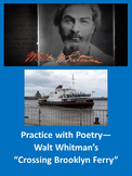 Walt Whitman's Crossing Brooklyn Ferry: Practice with Poetry