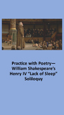 """Practice with Poetry— William Shakespeare's Henry IV """"Lack of Sleep"""" Soliloquy"""