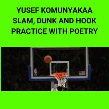 "Practice with Poetry: Yusef Komunyakaa's, ""Slam, Dunk & Hook."""