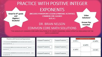 Practice with Positive Integer Exponents - PowerPoint Lesson and Printables!