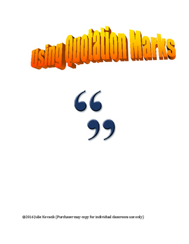 Practice with Quotation Marks