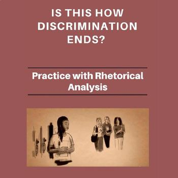 Practice with Rhetorical Analysis—   Is This How Discrimination Ends?