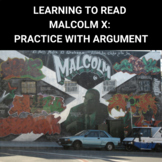 Learning to Read by Malcolm X: Practice with Rhetorical Analysis