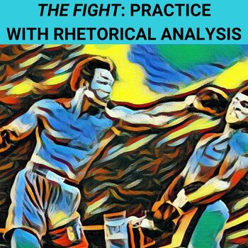 Practice with Rhetorical Analysis—  Norman Mailer's The Fight