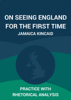 On Seeing England for the First Time: Practice with Rhetorical Analysis