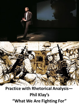 "Practice with Rhetorical Analysis—  Phil Klay's ""What We Are Fighting For"""