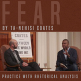 On Fear by Ta-Nehisi Coates: Practice with Rhetorical Analysis
