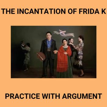 Practice with Rhetorical Analysis—  The Incantation of Frida Kahlo