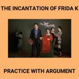 The Incantation of Frida Kahlo: Practice with Rhetorical Analysis