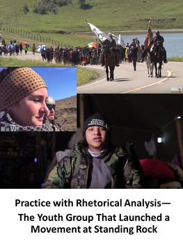 Practice with Rhetorical Analysis—  The Youth Group Movement at Standing Rock