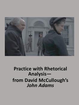 Practice with Rhetorical Analysis—  from David McCullough's John Adams
