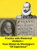 Of Experience by Michel de Montaigne: Practice with Rhetorical Analysis
