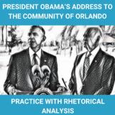 Practice with Rhetorical Appeals—President Obama's Address to Orlando, Florida